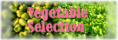 Vegetable Selections